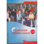 Educatie tehnologica manual clasa a 8 - a ( Editura: LVS Crepuscul, Autor: Carmena Neamtu, Gheorghe Rusu, Violeta Halbac ISBN 978-973-7680-39-6 )
