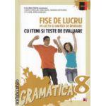 Fise de lucru pe lectii si unitati de invatare cu itemi si teste de evaluare gramatica clasa a 8 a ( Editura : Paralela 45 , Autor : Eliza-Mara Trofin ISBN 978-973-47-1934-1 )