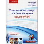 Tehnologia Informatiei si a Comunicatiilor - caiet de laborator pentru clasa a V - a ( editura: L&s Infomat, autor: Carmen Minca, Alina Boca, Corina Ciobanu, ISBN 978-973-7658-35-7 )