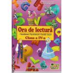 Ora de lectura clasa a IV - a ( editura : Joy , autor : Roxana Toader , Monica Grozavu , Livia Zegheru , Floarea Georgescu , ISBN 9786069328231 )
