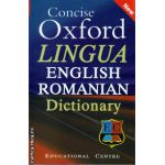 Concise Oxford LINGUA English Romanian Dictionary ( editura : Educational Centre , Oxford University Press , ISBN 978-9730-05964-9 )