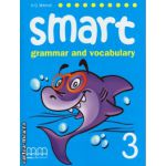 Smart 3 - grammar and vocabulary student's book ( editura: MM Publications, autor: H. Q. Mitchell, ISBN 978-960-443-248-6 )