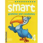 Smart 4 - grammar and vocabulary student's book ( editura : MM Publications , autor : H.Q. Mitchell , ISBN 9789604432509 )