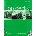 Top Deck 1 Activity Book & Pupil's CD ROM ( editura: Macmillan, autor: Susan Sharp, ISBN 978-023-0-42757-0 )
