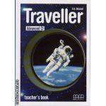 Traveller Advanced C1 - Teacher ' s book ( editura: MM Publications, autor: H. Q. Mitchell, ISBN 9789604436262 )