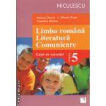 Limba romana Literatura Comunicare Caiet de exercitii clasa 5 ( Editura : Niculescu , Autor : Mariana Cheroiu , MIhaela Musat , Florentina Nichitov ISBN 9789737488060 )