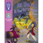 Primary Readers - Ali Baba and the 40 Thieves - Level 4 reader with CD ( editura : MM Publications , ISBN 9789604432912 )