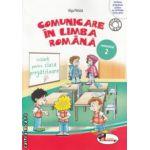 Comunicare in Limba Romana caiet pentru clasa pregatitoare semestrul II ( Editura : Aramis , Autor : Olga Paraiala ISBN 978-606-706-111-6 )