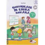Comunicare in Limba Romana caiet pentru clasa pregatitoare semestrul I ( Editura : Aramis , Autor : Olga Paraiala ISBN 978-606-706-059-1 )
