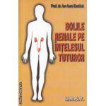 Bolile renale pe intelesul tuturor ( Editura : Mast , Autor : Ion Ioan Costica ISBN 978-8011-39-6 )