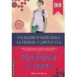 Evaluarea nationala la finalul clasei a VI a Matematica si Stiinte ( Editura : Paralela 45 , Autor : Florin Antohe , Bogdan Antohe , Marius Antonescu ISBN 978-973-47-2002-6 )