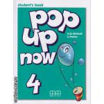 Pop up now 4 - Student ' s Book ( editura : MM Publications , autor : H.Q. Mitchell , S. Parker , ISBN 9789603799559 )