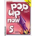 Pop up now 5 - Workbook with CD ( editura : MM Publications , autor : H.Q. Mitchell , S. Parker , ISBN 978-960-379-959-7 )