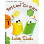 Little Books - Yellow and Green - level 1 reader with CD ( editura : MM Publications , autor : H.Q. Mitchell , Marileni Malkogianni , ISBN 978-960-478-312-0 )