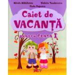 Caiet de vacanta pentru clasa I ( Editura: Akademos Art, Autor: Mirela Mihailescu, Violeta Teodorescu, Stela Popescu ISBN 9786068336633 )