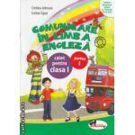 Comunicare in Limba Engleza caiet pentru clasa I partea I ( Editura: Aramis, Autor: Cristina Johnson, Corina Cigan ISBN 978-606-706-093-5 )