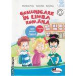 Comunicare in Limba Romana caiet pentru clasa I partea I ( Editura : Aramis , Autor : Alina Nicolae - Pertea , Dumitra Radu , Rodica Chiran ISBN 978-606-706-061-4 )