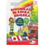 Comunicare in Limba Engleza caiet pentru clasa a II a partea I  ( Editura  : Aramis , Cristina Johnson , Corina Cigan ISBN 9786067060942 )