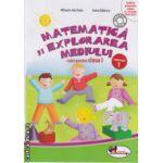 Matematica si explorarea mediului caiet pentru clasa I partea I  ( Editura : Aramis , Autor : Mihaela - Ada Radu , Anina Badescu ISBN 9786067060584 )