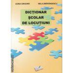 Dictionar scolar de locutiuni ( Editura: Ars Libri, Autor: Adina Grigore, Nela Zmarandescu ISBN 978-606-574-073-0 )