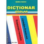 Dictionar scolar roman francez francez roman ( Editura: Ars Libri, Autor: Maria Raicu ISBN 978-606-574-055-6 )