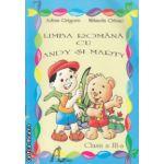 Limba Romana cu Andy si Marty clasa a III a ( Editura : Ars Libri , Autor : Adina Grigore , Mihaela Crivac ISBN 9786068088129 )