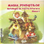 Magia povestilor Antologie de texte literare clasa I ( Editura : Ars Libri  ISBN 978-606-574-664-0 )
