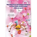 Matematica si explorarea mediului pentru clasa pregatitoare caiet de lucru ( Editura: Ars Libri, Autor: Adina Grigore, Cristina Ipate Toma ISBN 978-606-574-384-7 )
