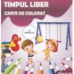 Timpul liber carte de colorat cu abtibilduri ( Editura : Ars Libri , Autor : Adina Grigore ISBN 978-606-574-230-7 )