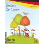 Deutsch fur kinder caiet de lucru clasa pregatitoare ( Editura : Booklet , Autor : Manuela Tomuta ISBN 9786065902121 )