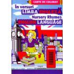 In versuri Limba Engleza, Nursery Rhymes ( Editura: integral ISBN 978-973-8209-17-6 )
