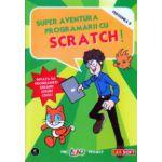 Super aventura programarii cu Scratch versiunea 2 ( Editura: L&S ISBN 978-973-88037-6-3 )