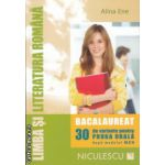 Limba si literatura romana bacalaureat 30 de variante pentru proba orala ( Editura: Niculescu, Autor: Alina Ene ISBN 9789737488466 )