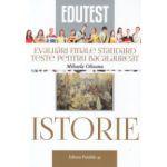 Istorie evaluari finale standard, teste pentru bacalaureat ( Editura: Paralela 45, Autor: Mihaela Olteanu ISBN 9789734720071 )