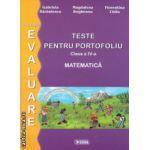 Teste pentru potrofoliu clasa a IV a Matematica ( Editura : Sigma , Autor : Gabriela Barbulescu , Magdalena Bogheanu , Florentina Chifu ISBN 9786067270020 )