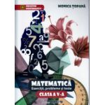 Matematica exercitii, probleme si teste clasa a V - a ( Editura: Trend, Autor: Monica Topana ISBN 978-606-8370-62-0 )