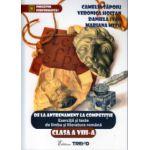 De la antrenament la competitie, Exercitii si teste la limba si literatura romana clasa a VIII a ( Editura: Trend, Autor: Camelia Sapoiu, Veronica Hoitan ISBN 978-606-8664-26-2 )