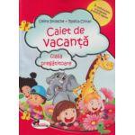 Caiet de vacanta clasa pregatitoare ( Editura: Aramis, Autor: Celina Iordache, Rodica Chiran ISBN 9786067061468 )