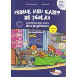 Primul meu caiet de scolar activitati integrate pentru clasa pregatitoare semestrul 2 ( Editura: Aramis, Autor: Alina Nicolae - Pertea, Dumitra Radu ISBN 9786067061048 )