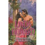 Trandafiri si dragoste ( Editura: Miron, Autor: Linda Howard ISBN 9789738991989 )