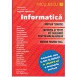 Informatica breviar teoretic, exercitii si teste de evaluare pentru bacalaureat, modele pentru teza ( Editura: Niculescu, Autor: Augustin Semenescu ISBN 9789737489005 )