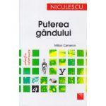 Puterea gandului ( Editura: Niculescu, Autor: Milton Cameron ISBN 9789737489098 )