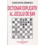 Dictionar explicativ al jocului de sah ( Editura: Tempus, Autor: Constantin Zarnescu ISBN 973-9205-07-0 )