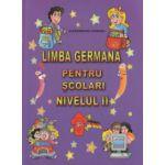 Limba germana pentru scolari nivelul II ( Editura: Carta Atlas, Autor: Alexandrina Ciobanu ISBN 9786069366196 )