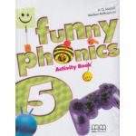 Funny Phonics 5 Activity Book ( Editura: MM Publications, Autor: H. Q. Mitchell, Marileni Malkogianni ISBN 978-960-478-837-8 )