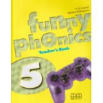 Funny phonics 5 Teacher's Book ( Editura: MM Publications, Autor: H. Q. Mitchell, Marileni Malkogianni ISBN 9789604788385 )