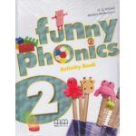 Funny Phonics 2 Activity Book ( Editura: MM Publications, Autor: H. Q. Mitchell, Marileni Malkogianni ISBN 9789604788316 )