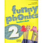 Funny Phoenix 2 Teacher's Book ( Editura: MM Publications, Autor: H. Q. Mitchell, Marileni Malkigianni ISBN 978-960-478-832-3 )