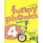 Funny phonics 4 Teacher's Book ( Editura: MM Publications, Autor: H. Q. Mitchell, Marileni Malkogianni ISBN 9789604788361 )