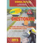 Chestionare pentru obtinerea permisului de conducere auto categoria B 2015 ( Editura: National, ISBN 9789736591464 )